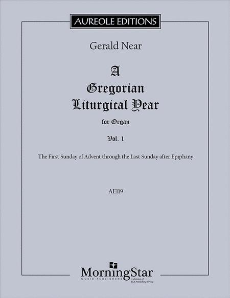 A Gregorian Liturgical Year, Vol. 1