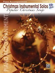 Christmas Instrumental Solos: Popular Christmas Songs - Piano Accompaniment