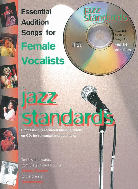 Essential Audition Songs for Female Vocalists -- Jazz Standards