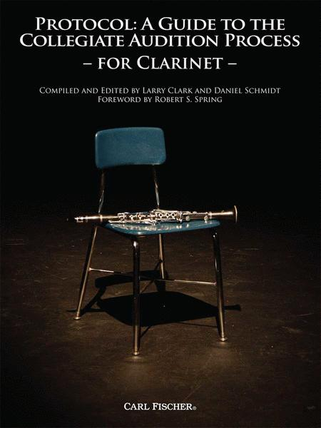 Protocol: A Guide to the Collegiate Audition (Clarinet)