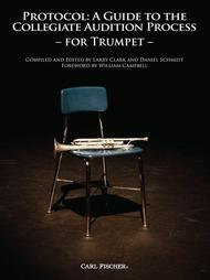 Protocol: A Guide to the Collegiate Audition (Trumpet)