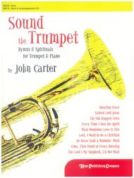 Sound the Trumpet: Hymns and Spirituals for Trumpet and Piano (Book)