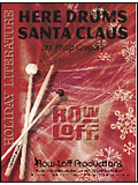 Here Drums Santa Claus