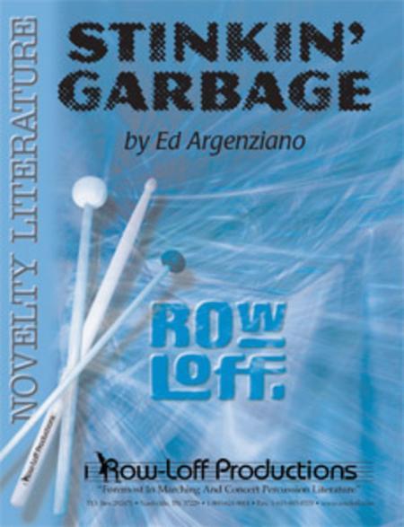 Stinkin' Garbage
