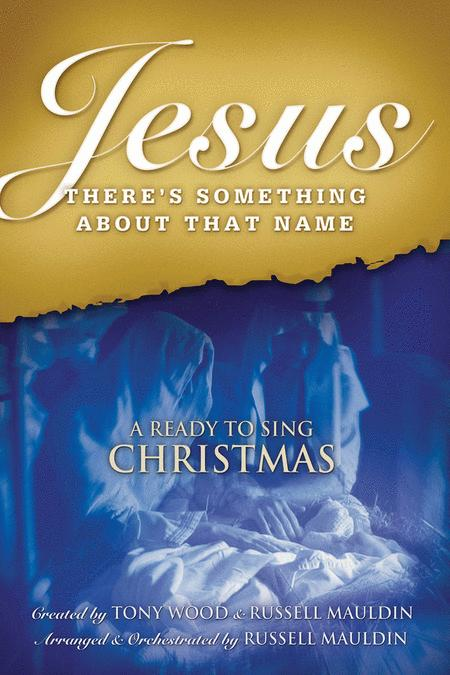 Jesus, There's Something About That Name (Listening CD)