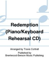 Redemption (Piano/Keyboard Rehearsal CD)