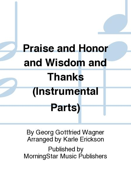 Praise and Honor and Wisdom and Thanks (Instrumental Parts)