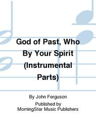 God of Past, Who By Your Spirit (Instrumental Parts)