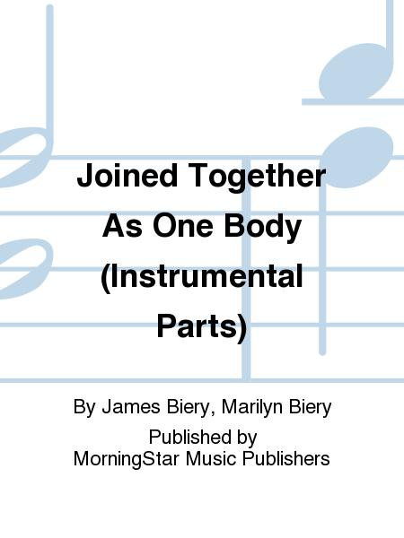Joined Together As One Body (Instrumental Parts)