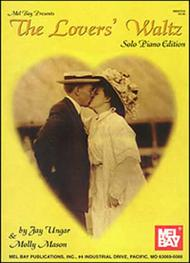 The Lovers' Waltz - Solo Piano Edition