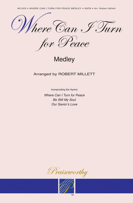Where Can I Turn For Peace (Medley)