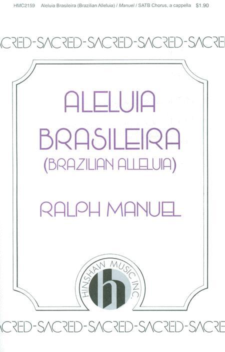 Brazilian Alleluia (Aleliua Braseleira)