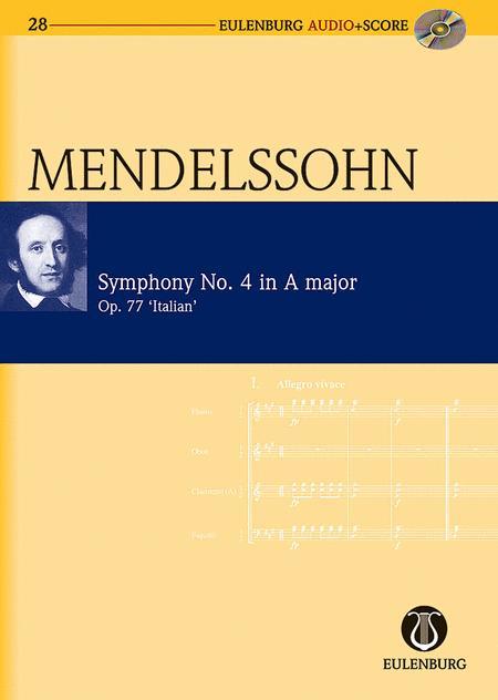 Symphony No. 4 in A Major Op. 90 Italian Symphony