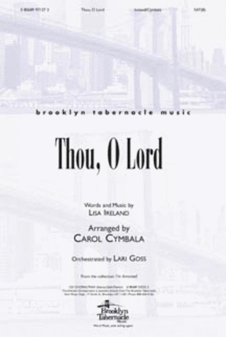 Thou, Oh Lord