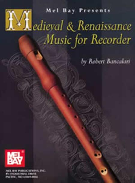 Medieval and Renaissance Music for Recorder - Bancalari