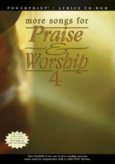 More Songs for Praise & Worship - Volume 4