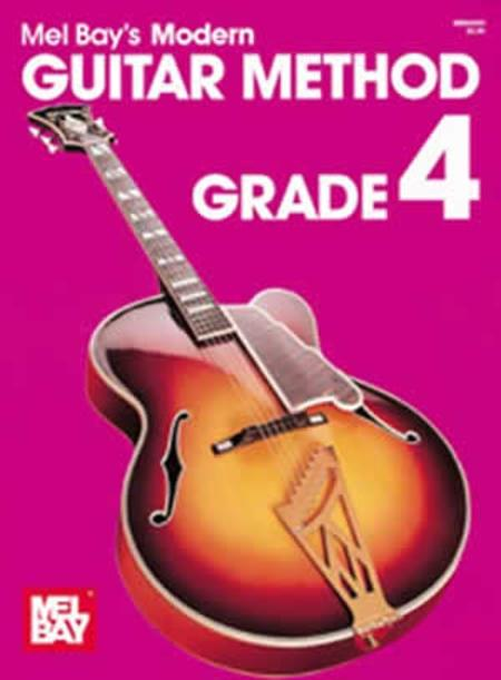 Mel Bay Modern Guitar Method - Grade 4