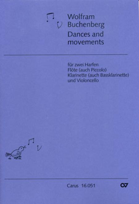 Dances and movements