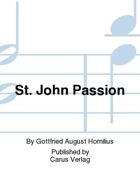 St. John Passion (Johannes-Passion)