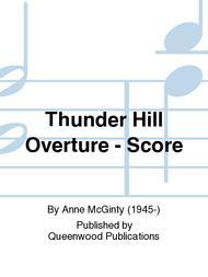 Thunder Hill Overture - Score