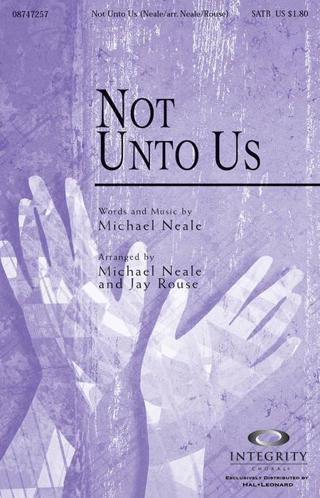 Not Unto Us