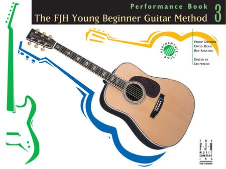 The FJH Young Beginner Guitar Method - Performance Book 3