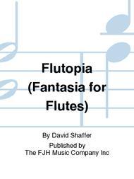 Flutopia (Fantasia for Flutes)