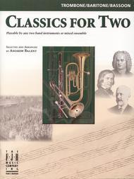 Classics for Two, Trombone/Baritone/Bassoon