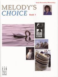 Melody's Choice, Book 1