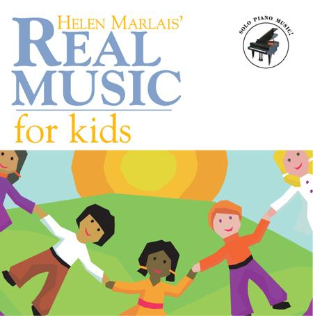 Helen Marlais' Real Music for Kids