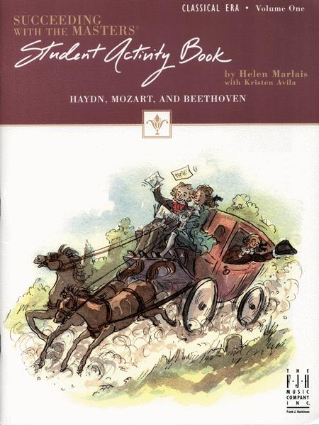 Succeeding with the Masters, Student Activity Book, Classical Era, Volume One