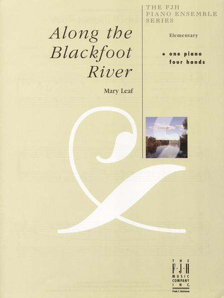 Along the Blackfoot River