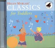 Helen Marlais' Classics for Toddlers