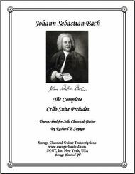 The Complete Cello Suite Preludes for Solo Classical Guitar