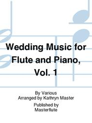 Wedding Music for Flute and Piano, Vol. 1