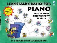 Beanstalk's Basics for Piano - Lesson Book, Prep Level A