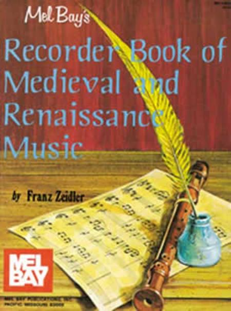 Recorder Book of Medieval and Renaissance Music
