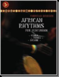 African Rhythms For Percussion: Conga, Tumba, Djembe