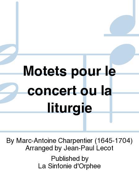 Motets pour le concert ou la liturgie