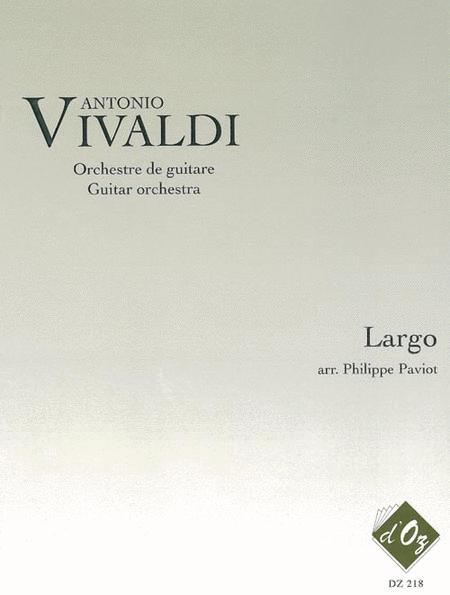 Largo (extrait du Concerto en Re majeur, RV 93)