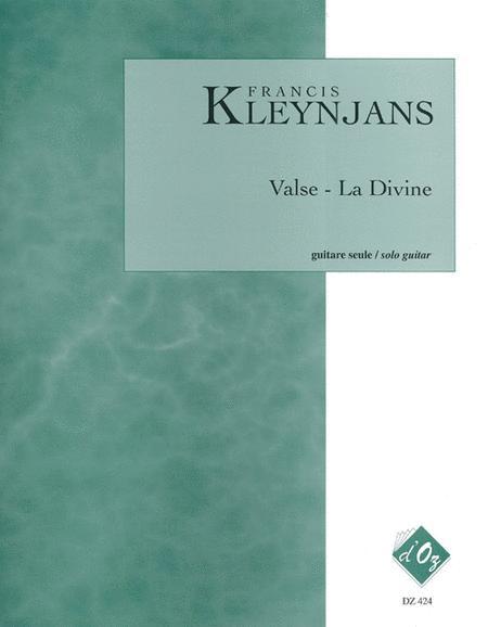 Valse - La Divine