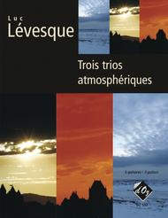 Trois trios atmospheriques