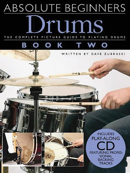 Absolute Beginners: Drums - Book 2