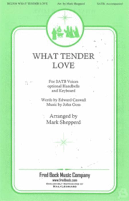 What Tender Love