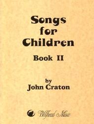 Songs for Children, Book 2