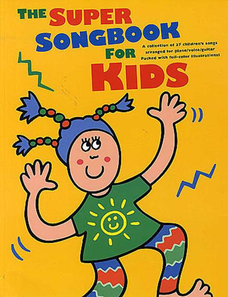 The Super Songbook for Kids