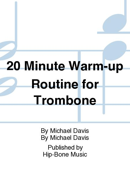20 Minute Warm-up Routine for Trombone