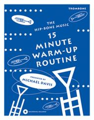 15 Minute Warm-up Routine for Trombone