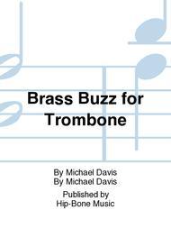 Brass Buzz for Trombone