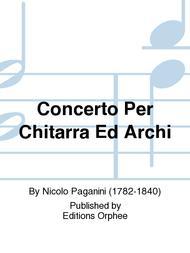 Concerto Per Chitarra Ed Archi